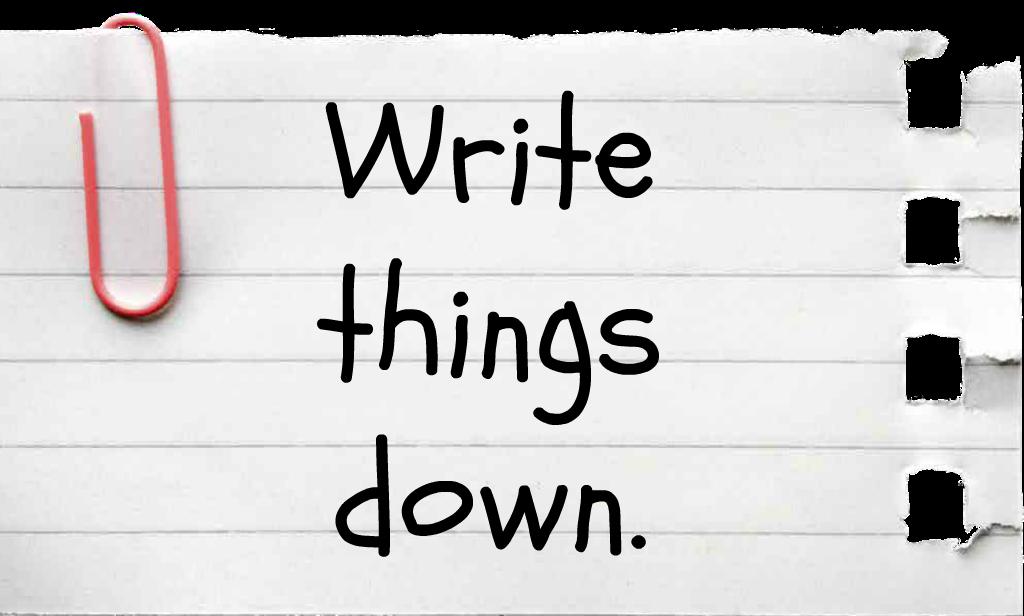 write-things-down